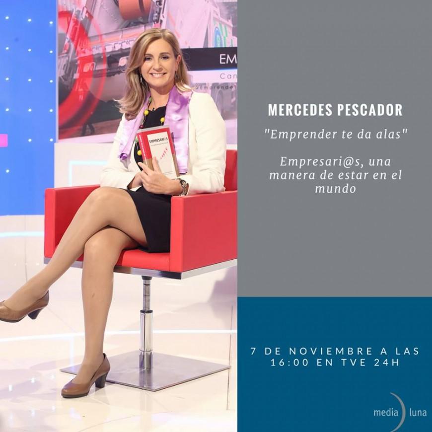 """(Video) Entrevista a Mercedes pescador, editora de """"Empresarias, una manera de estar en el mundo"""""""