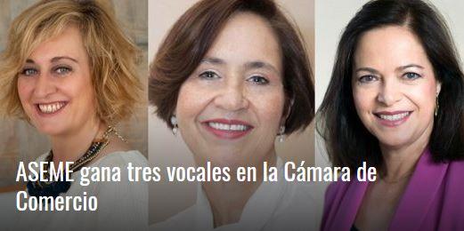 Mujeres & Cia publica: ASEME gana tres vocales en la Cámara de Comercio