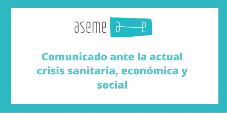Comunicado ASEME ante la actual crisis sanitaria, económica y social